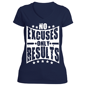 No Excuses Just Results T-Shirt Ladies